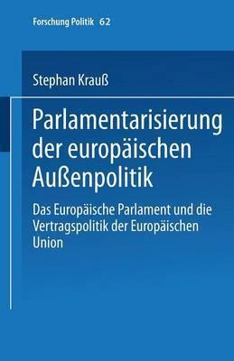 Parlamentarisierung Der Europaischen Aussenpolitik