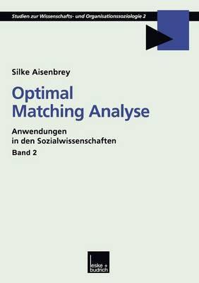 Optimal Matching Analyse: Anwendungen in Den Sozialwissenschaften