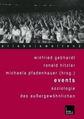 Events: Soziologie Des Aussergewohnlichen