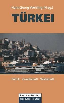 Turkei: Politik Gesellschaft Wirtschaft