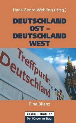 Deutschland Ost Deutschland West: Eine Bilanz
