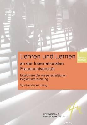 Lehren Und Lernen an Der Internationalen Frauenuniversitat