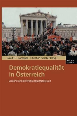 Demokratiequalitat in Osterreich: Zustand Und Entwicklungsperspektiven