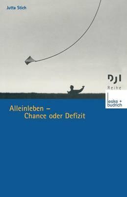 Alleinleben Chance Oder Defizit