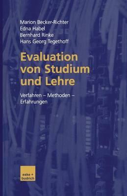Evaluation Von Studium Und Lehre: Verfahren Methoden Erfahrungen