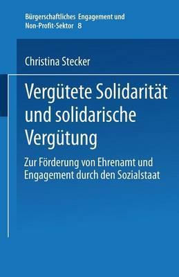 Vergutete Solidaritat Und Solidarische Vergutung: Zur Forderung Von Ehrenamt Und Engagement Durch Den Sozialstaat