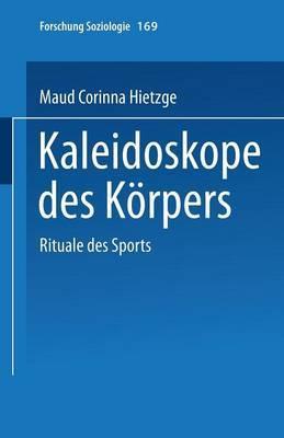 Kaleidoskope Des Korpers: Rituale Des Sports