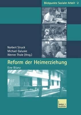 Reform Der Heimerziehung: Eine Bilanz