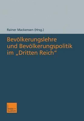 Bevolkerungslehre Und Bevolkerungspolitik Im Dritten Reich
