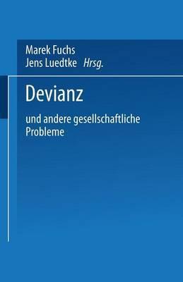 Devianz: Und Andere Gesellschaftliche Probleme