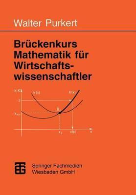 Bruckenkurs Mathematik Fur Wirtschaftswissenschaftler