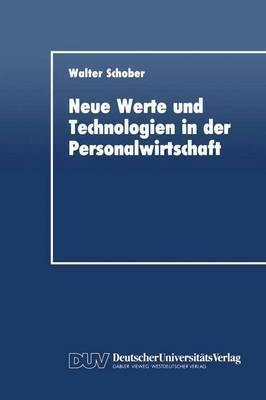 Neue Werte und Technologien in Der Personalwirtschaft