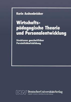 Wirtschaftspadagogische Theorie Und Personalentwicklung