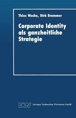 Corporate Identity ALS Ganzheitliche Strategie
