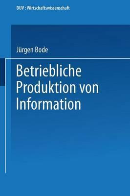 Betriebliche Produktion Von Information