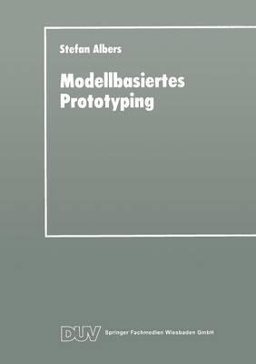 Modellbasiertes Prototyping: Entwicklung Betrieblicher Anwendungssysteme Auf Der Basis Von Metamodellen