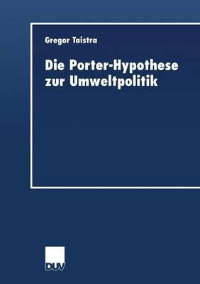 Die Porter-Hypothese Zur Umweltpolitik
