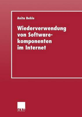 Wiederverwendung Von Softwarekomponenten Im Internet