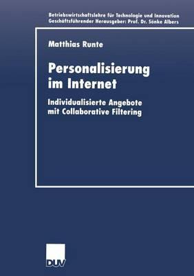 Personalisierung Im Internet: Individualisierte Angebote Mit Collaborative Filtering