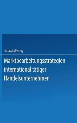 Marktbearbeitungsstrategien International Tatiger Handelsunternehmen
