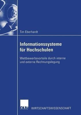 Informationssysteme Fur Hochschulen: Wettbewerbsvorteile Durch Interne Und Externe Rechnungslegung
