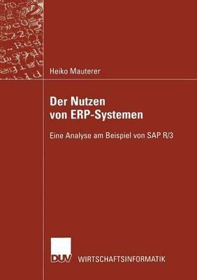 Der Nutzen Von Erp-Systemen: Eine Analyse Am Beispiel Von SAP R/3
