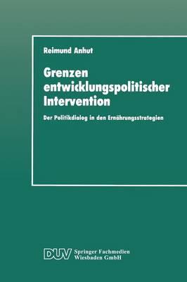 Grenzen Entwicklungspolitischer Intervention: Der Politikdialog in Den Ernahrungsstrategien