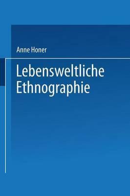 Lebensweltliche Ethnographie: Ein Explorativ-Interpretativer Forschungsansatz Am Beispiel Von Heimwerker-Wissen
