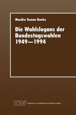 Die Wahlslogans Der Bundestagswahlen 1949 1994