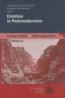 Emotion in Postmodernism