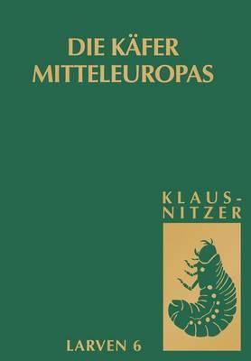 Kafer Mitteleuropas, Bd. L 6: Polyphaga 5