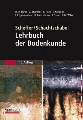 Scheffer/Schachtschabel: Lehrbuch Der Bodenkunde