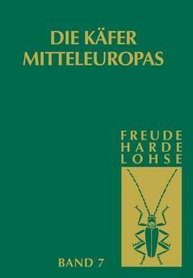 Die Kafer Mitteleuropas: Bd 7: Clavicornia (Ostomidae-Cisdae)