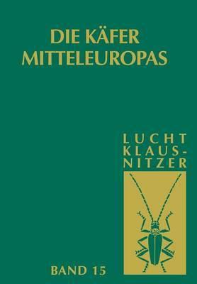 Die Kafer Mitteleuropas: Bd 15: 4. Supplementband