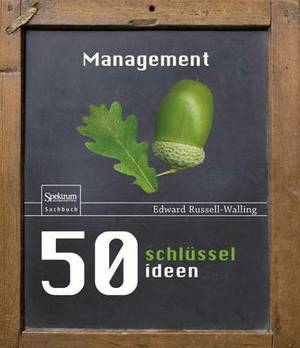 50 Schlusselideen Management