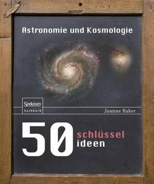 50 Schlusselideen Astronomie Und Kosmologie