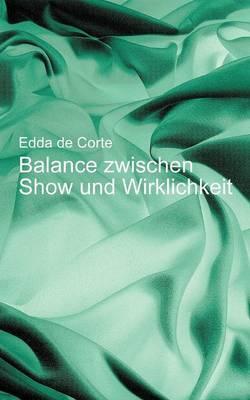 Balance Zwischen Show Und Wirklichkeit