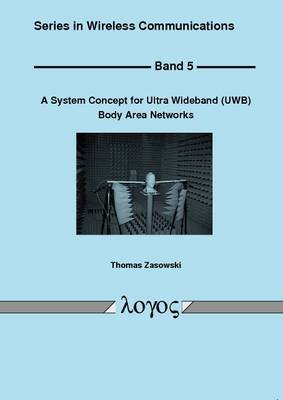 System Concept for Ultra Wideband (Uwb) Body Area Networks