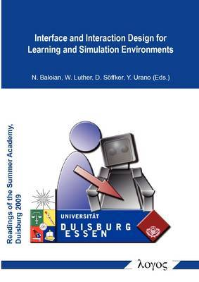 Interface and Interaction Design for Learning and Simulation Environments