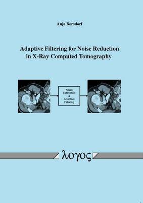 Adaptive Filtering for Noise Reduction in X-Ray Computed Tomography