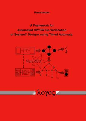 A Framework for Automated HW/SW Co-Verification of SystemC Designs Using Timed Automata