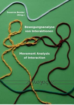 Bewegungsanalyse Von Interaktionen -- Movement Analysis of Interaction