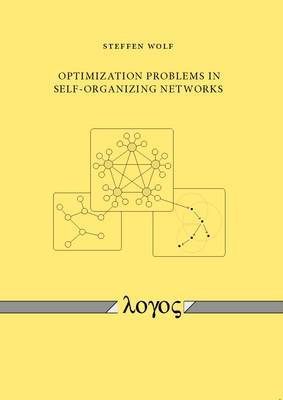 Optimization Problems in Self-Organizing Networks