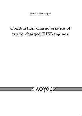 Combustion Characteristics of Turbo Charged DISI-Engines