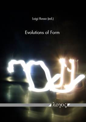 Evolutions of Form