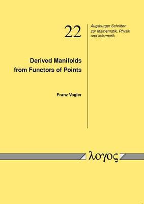 Derived Manifolds from Functors of Points