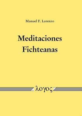 Meditaciones Fichteanas