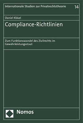 Compliance-Richtlinien: Zum Funktionswandel Des Zivilrechts Im Gewahrleistungsstaat