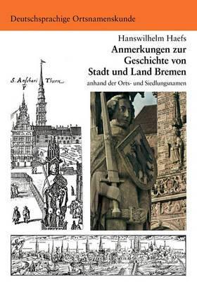 Anmerkungen Zur Geschichte Von Stadt Und Land Bremen