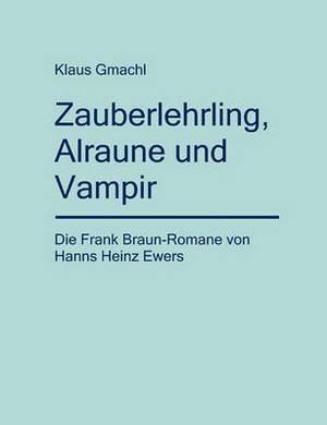 Zauberlehrling, Alraune Und Vampir